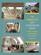 Complete Loft Conversion Book | Julian Owen |