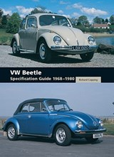 VW Beetle Specification Guide 1968-1980 | Richard Copping |