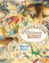 Illustrating Children's Books | Martin Ursell |