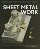 Sheet Metal Work | Marcus Bowman |
