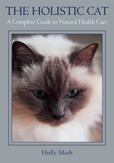 The Holistic Cat | Holly Mash |