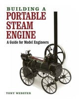 Building a Portable Steam Engine | Tony Webster |