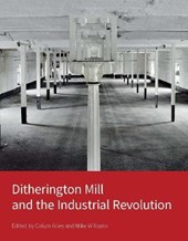 Ditherington Mill and the Industrial Revolution | Colum Giles |
