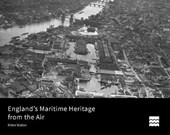 England's Maritime Heritage from the Air | Peter Waller |