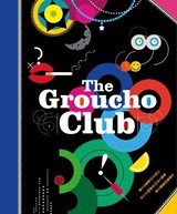 The Groucho Club | Patten Alice et al |