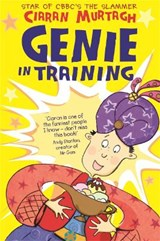 Genie in Training | Ciaran Murtagh |