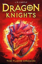 The Flame Dragon | J. R. Castle |