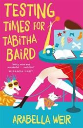 Testing Times for Tabitha Baird