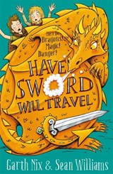 Have sword, will travel | Garth Nix |