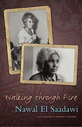 Walking through Fire | Nawal ElSaadawi |