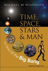 Time, Space, Stars & Man | Michael Mark Woolfson |