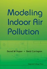 Modeling Indoor Air Pollution | Darrell W. Pepper |