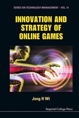 Innovation and Strategy of Online Games | Jong Hyun Wi |