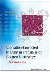 Aberration-corrected Imaging In Transmission Electron Micros | Erni Rolf |