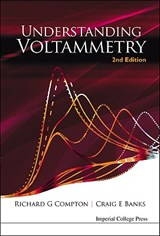 Understanding Voltammetry | Richard Guy Compton |