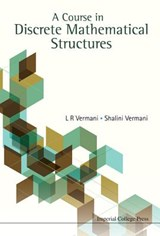 A Course in Discrete Mathematical Structures | Lekh Rej Vermani |