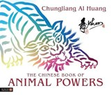 The Chinese Book of Animal Powers | Chungliang Al Huang |