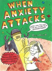 When Anxiety Attacks | Terian Koscik |