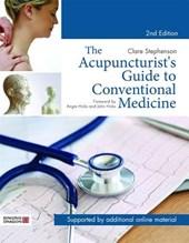 Acupuncturist's Guide to Conventional Medicine, Second Editi