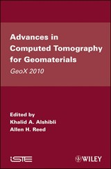 Advances in Computed Tomography for Geomaterials | Khalid A. Alshibli |