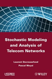 Stochastic Modeling and Analysis of Telecom Networks | Laurent Decreusefond |