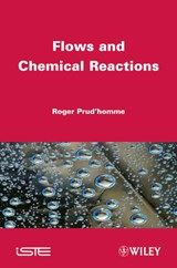 Flows and Chemical Reactions | Roger Prud'homme |
