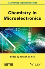 Chemistry in Microelectronics | Yannick Le Tiec |