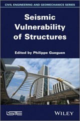 Seismic Vulnerability of Structures | Philippe Gueguen |