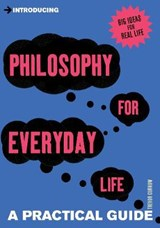 Introducing Philosophy For Everyday Life | Trevor Curnow |