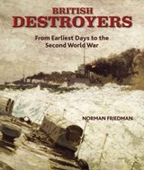 British Destroyers | Norman Friedman |