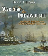 Warrior to Dreadnought | David K. Brown |