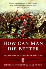 How Can Man Die Better | Mike Snook |