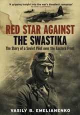 Red Star Against the Swastika | Vasily B. Emelianenko |
