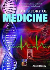 The Story of Medicine | Anne Rooney |