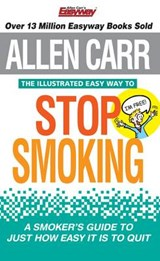 Allen Carr the Illustrated Easy Way to Stop Smoking | Allen Carr |