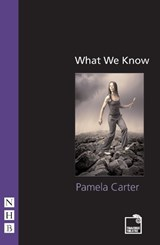 What We Know | Pamela Carter |