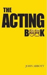 The Acting Book | John Abbott |