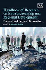 Handbook of Research on Entrepreneurship and Regional Development | auteur onbekend |