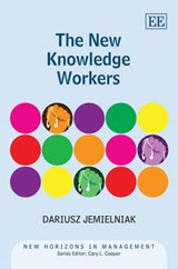 The New Knowledge Workers | Dariusz Jemielniak |
