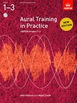 Aural Training in Practice, ABRSM Grades 1-3, with 2 CDs | John Holmes |