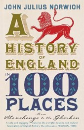 History of England in 100 Places
