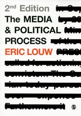 Media and Political Process | Eric Louw |