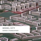 Model City | Donna Stonecipher |