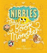 Nibbles: The Book Monster | Emma Yarlett |