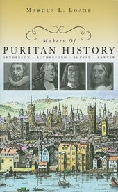 Makers of Puritan History | Marcus L. Loane |