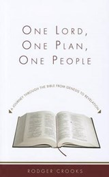 One Lord, One Plan, One People | Rodger M. Crooks |