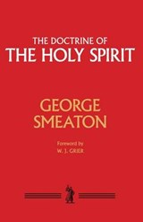 The Doctrine of the Holy Spirit | George Smeaton |
