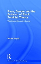Race, Gender and the Activism of Black Feminist Theory | Suryia Nayak |