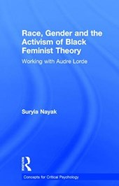 Race, Gender and the Activism of Black Feminist Theory