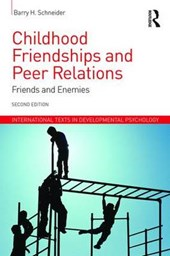 Childhood Friendships and Peer Relations | Barry Schneider |